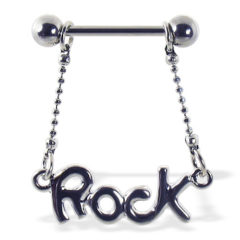 "Nipple ring with dangling ""ROCK"""