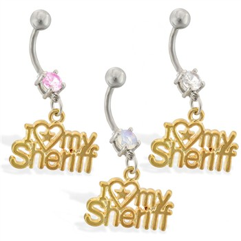 "Navel ring with dangling gold colored ""I <3 My Sheriff"""